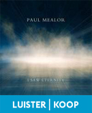 Mealor, Paul - I Saw Eternity