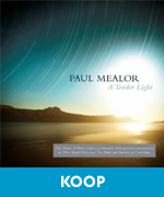 Paul Mealor tender light