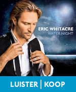 Eric Whitacre Water night luister koop