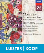Mahler Klagende Lied Kindertotenlieder Fassbaender
